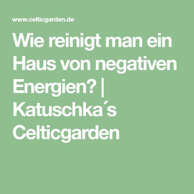 Captivating Wie Reinigt Man Ein Haus Von Negativen Energien?