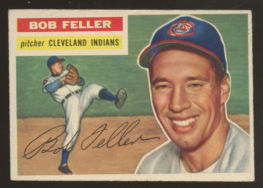 1956 Topps 200 Bob Feller HOF Cleveland Indians
