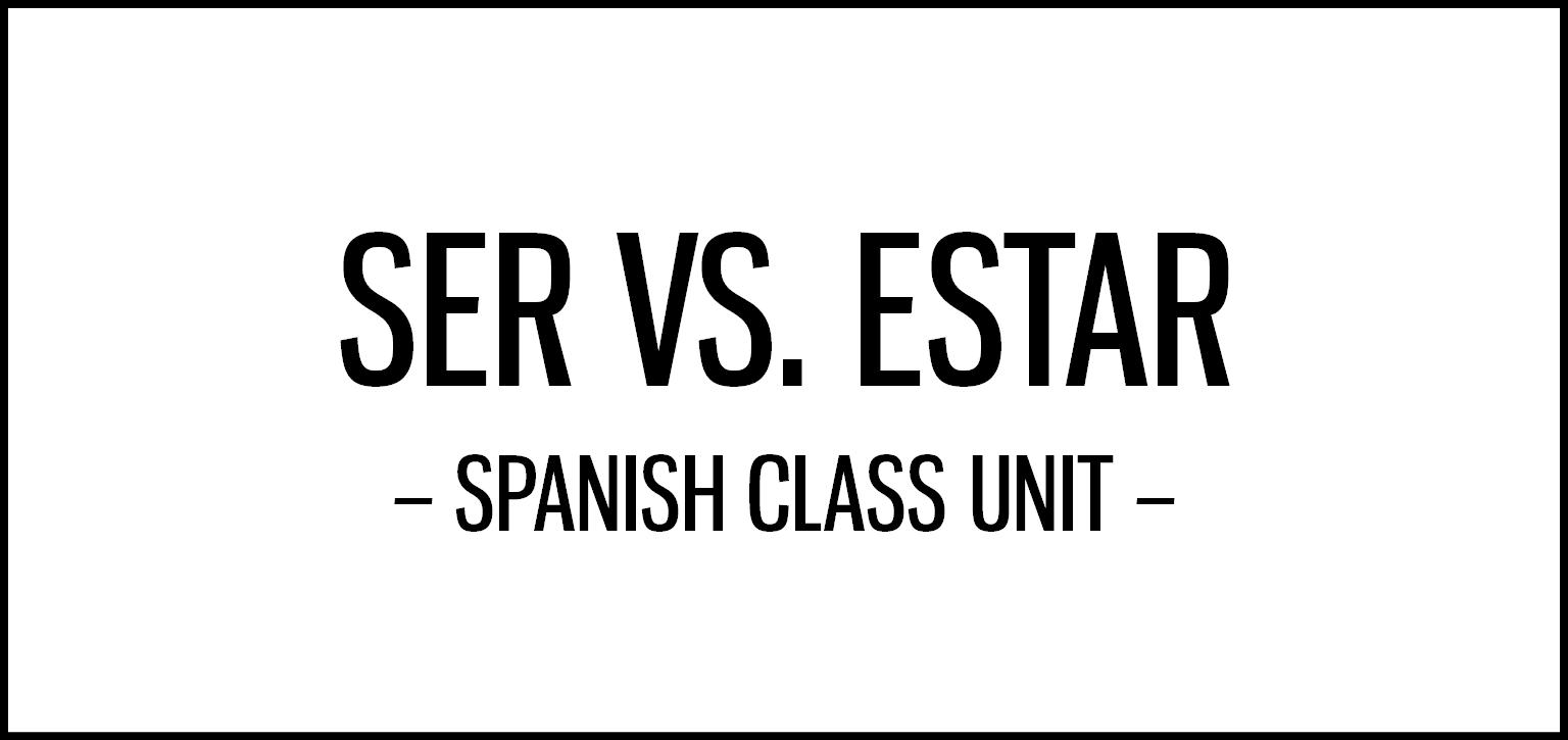 Ser vs. estar activities for Spanish class featuring
