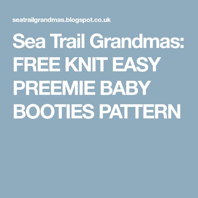 Sea Trail Grandmas: FREE KNIT EASY PREEMIE BABY BOOTIES PATTERN ...
