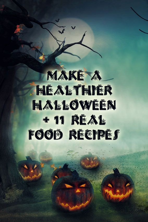 Real Food Halloween is a little harder to make than going out and buying bags of candy. This post will give you some ideas and recipes to give you a healthier Halloween. #halloween #realfoodhalloween #realfoodhalloween