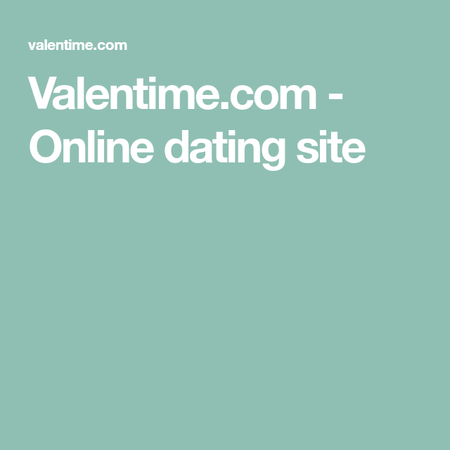 valentime.com reviews