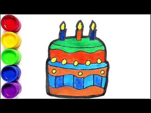 Birthday Cake Drawing And Painting For Kids And Toddlers N