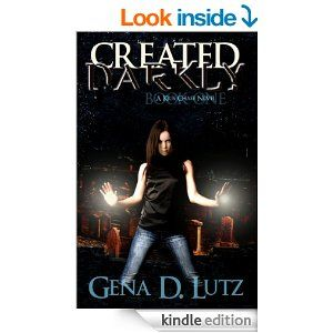 Created Darkly (Kris Chase Book 1) - Kindle edition by Gena D. Lutz. Paranormal Romance Kindle eBooks @ Amazon.com.