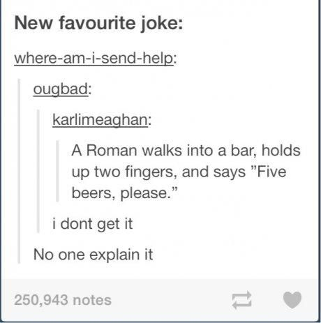Omg I Get It For People Who Don T Understand The Roman