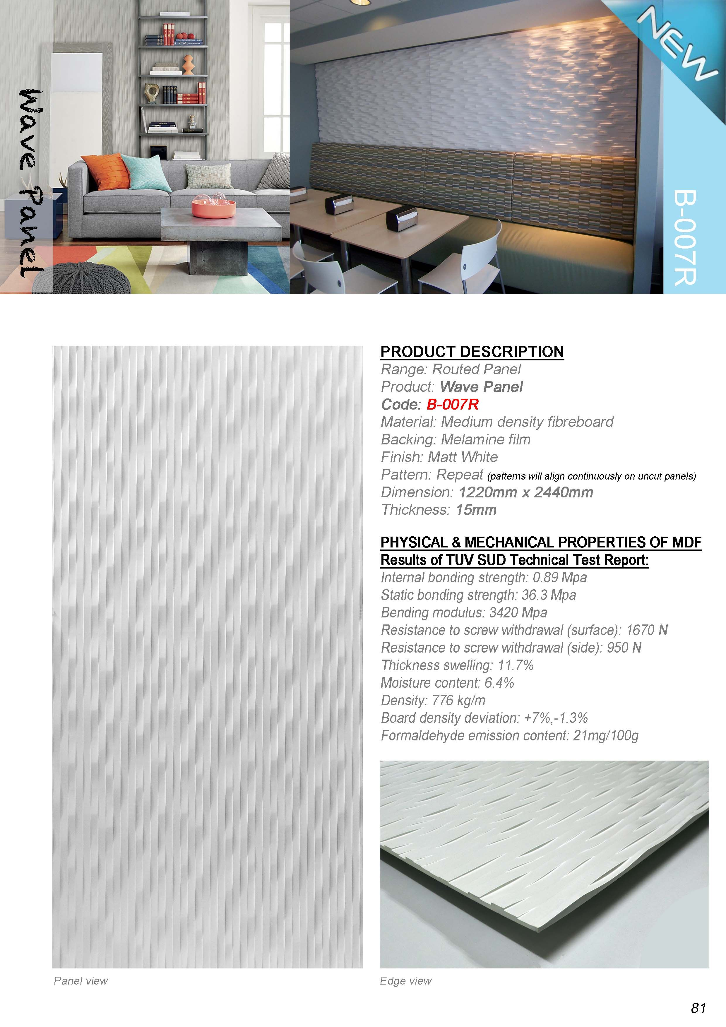 The panels are made of Medium Density Fiberboard (MDF ...