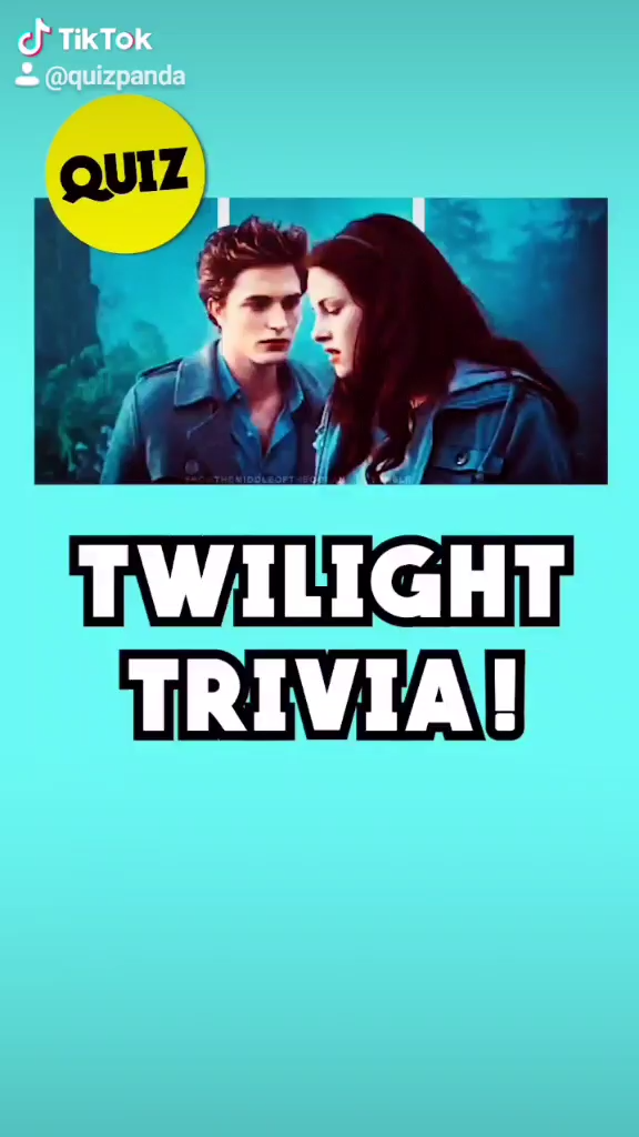 How Well Do You Remember Twilight Tiktok Quiz By Quiz Panda Video Tv Trivia Fun Quizzes Trivia