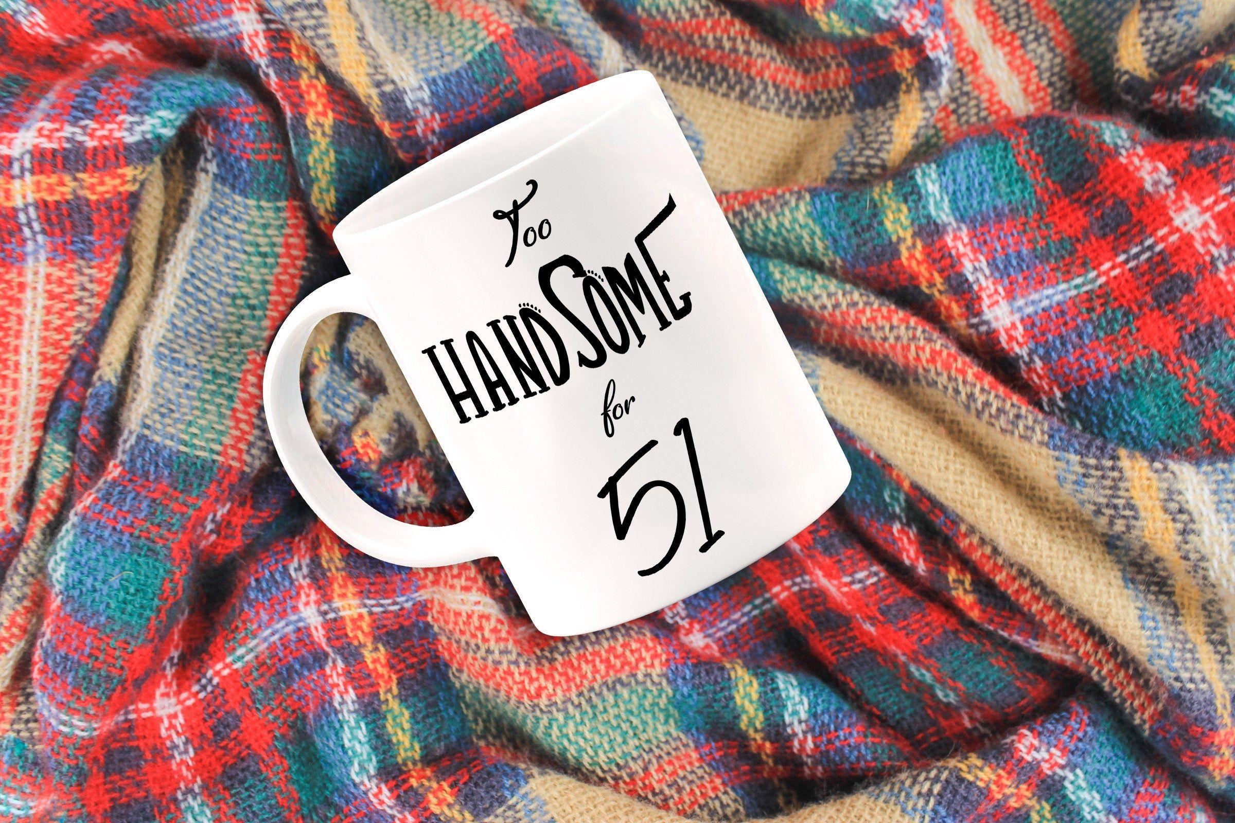 51st birthday gift for men 51st bday mug for husband 51