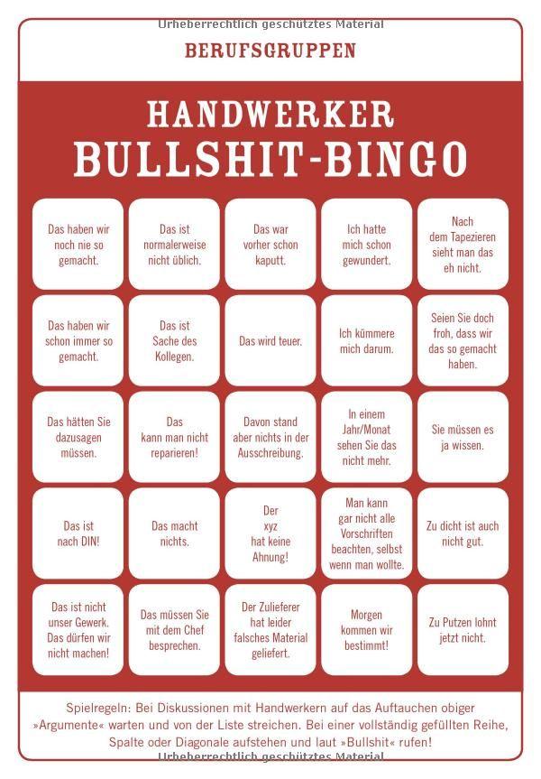 Dachdecker sprüche weisheiten  Das ultimative Bullshit-Bingo: 77 Spiele, die Ihren Tag retten ...