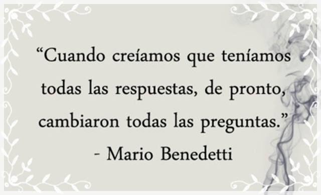 25 Frases Inolvidables Del Maravilloso Mario Benedetti El
