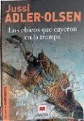 Los chicos que cayeron en la trampa - Jussi Adler-Olsen