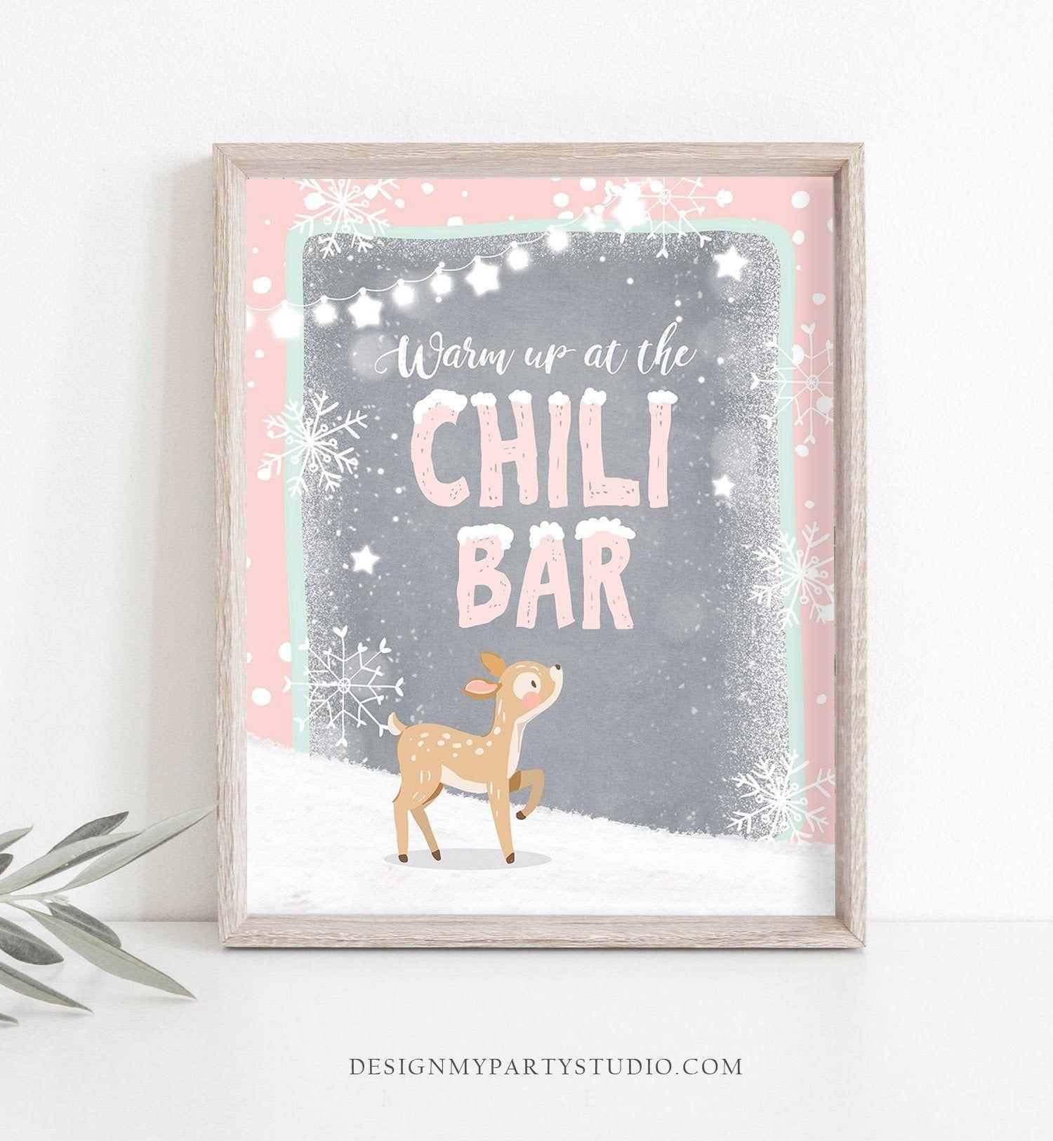 Chili Bar Sign Warm up at the Chili Bar Table Sign Girl Birthday Deer Winter Onederland Decorations Pink Snowflakes Digital PRINTABLE 0109 #chilibar