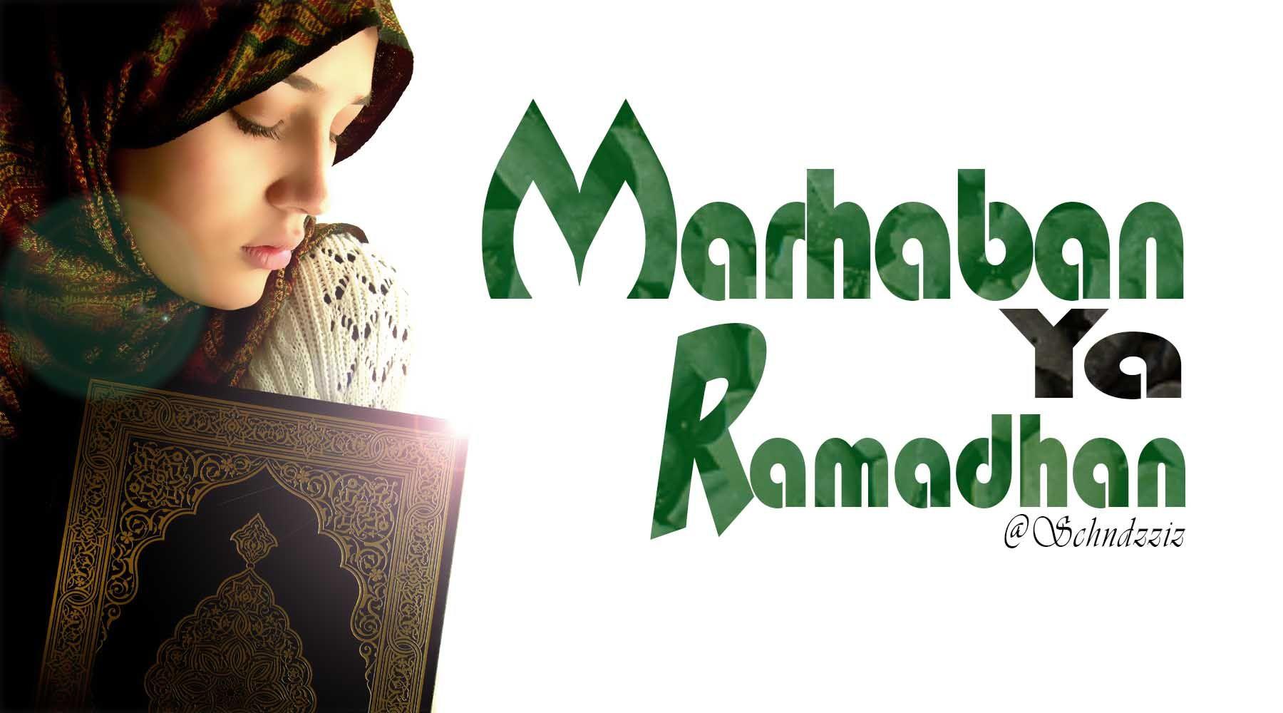 Kata Kata Ucapan Malam Menyambut Bulan Suci Ramadhan Tahun 2018