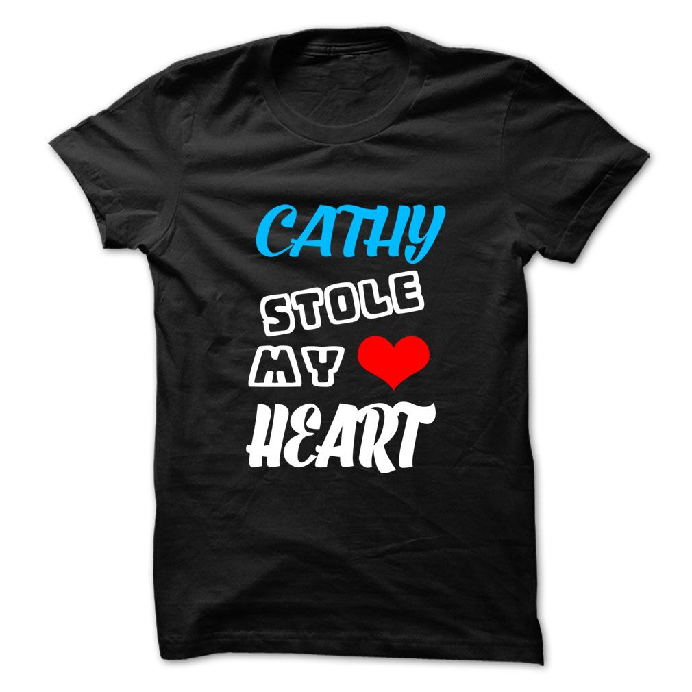 (Tshirt Top Tshirt Seliing) CATHY Stole My Heart 999 Cool Name Shirt Coupon Today Hoodies Tees Shirts