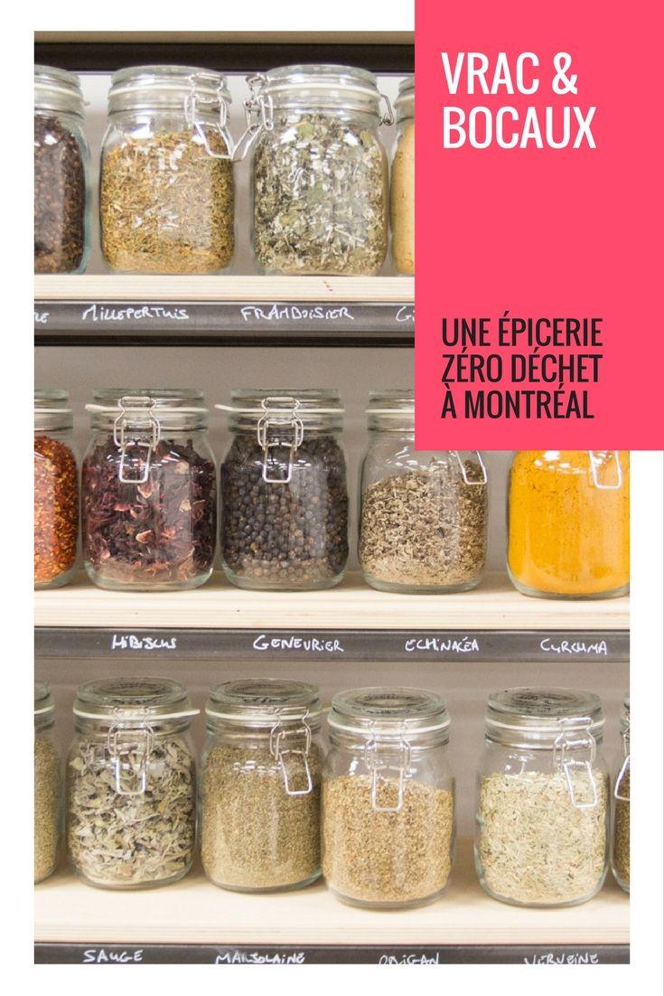 Vrac Bocaux Epicerie Zero Dechet Et Bio A Montreal Lauraki Maman Zero Dechet Vrac Et Bocaux Bocaux Vrac