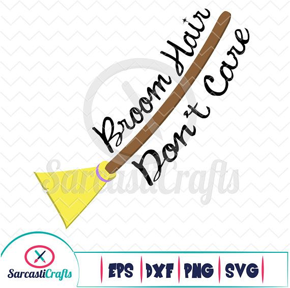 Broom Hair Don T Care Halloween Graphic Digital Etsy Halloween Graphic Digital