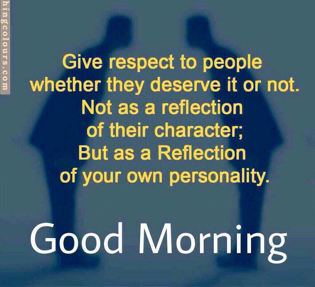 Love Respect Quotes Pinluzie Lu On Good Morning Quotes  Pinterest
