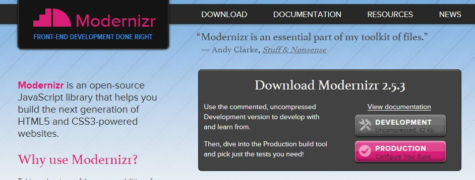 Modernizr Is An Open Source Javascript Library That Helps You Build The Next Generation Of Html5 And Css3 Powered Websites Javascript Jquery Web Design