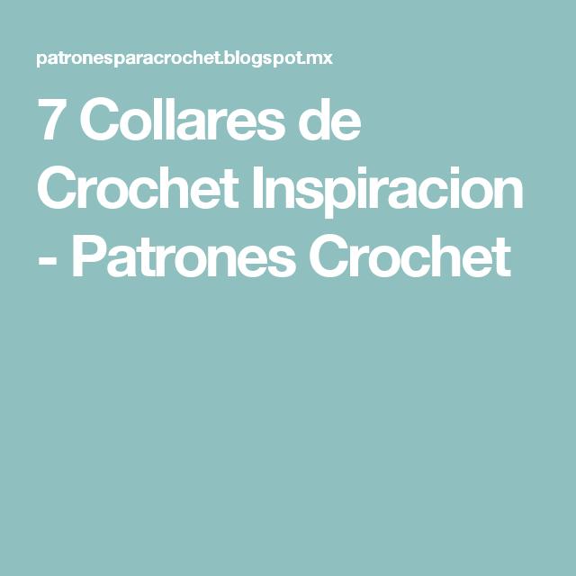 7 Collares de Crochet Inspiracion - Patrones Crochet | joyas ...