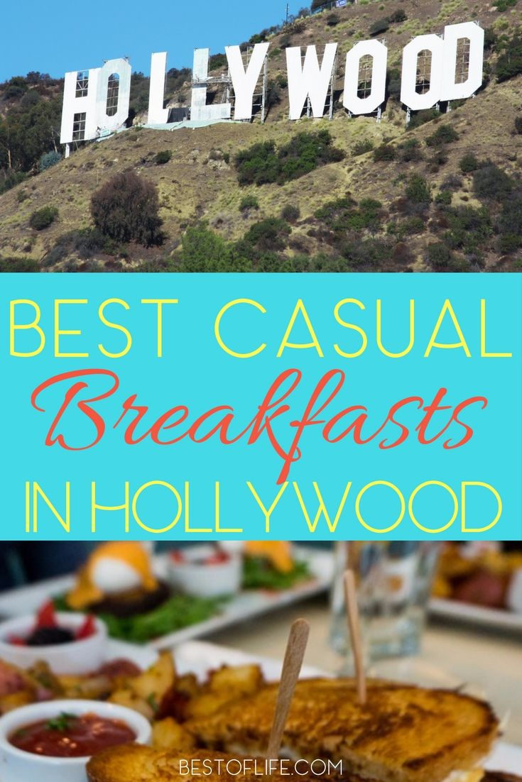 5 Casual Breakfast Restaurants In Hollywood California The Best Travel Tips Pinterest And