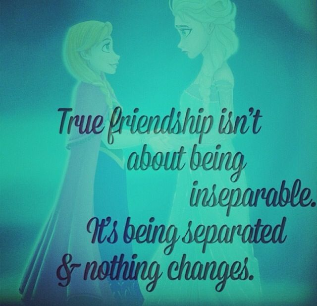 Nothing Can Change A True Friendship Let Go Of The Friendships