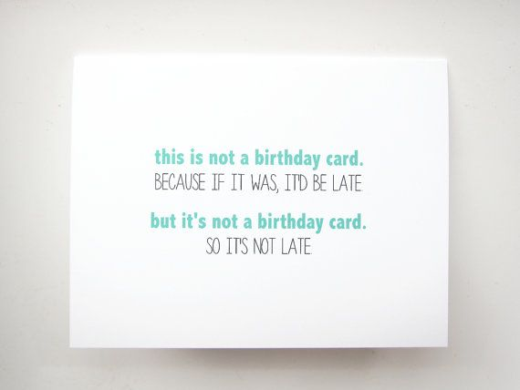 Funny belated birthday card for friend put it on a card funny belated birthday card for friend bookmarktalkfo Images