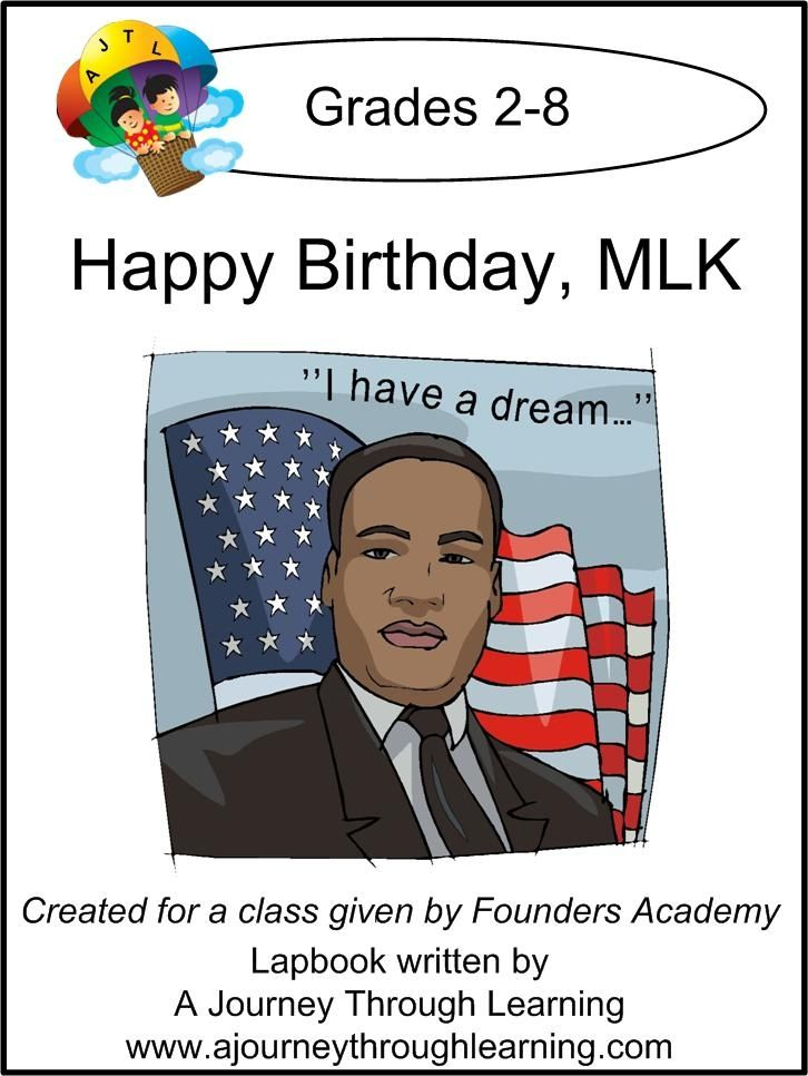 Happy Birthday Martin Luther King Lapbook For Founders Academy Live