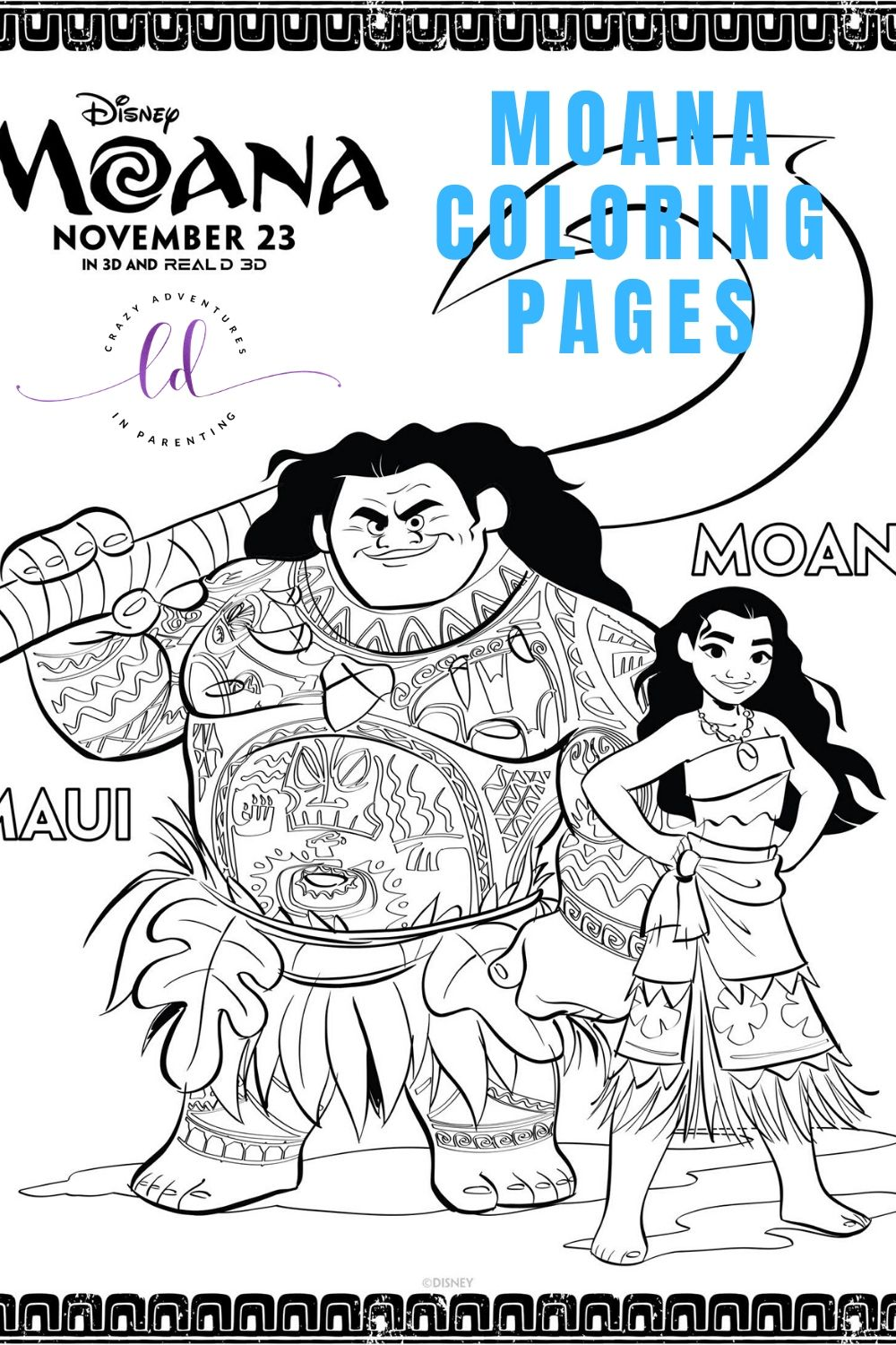 Moana Coloring Pages And Activity Sheets Moana Coloring Moana Coloring Pages Free Disney Coloring Pages