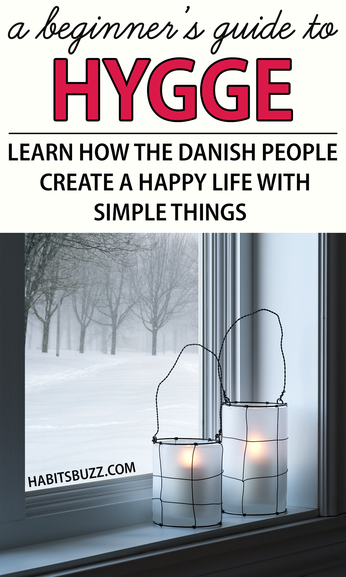 What Is Hygge A Beginner S Guide To The Danish Secret To Happiness In 2020 What Is Hygge Hygge Life Hygge