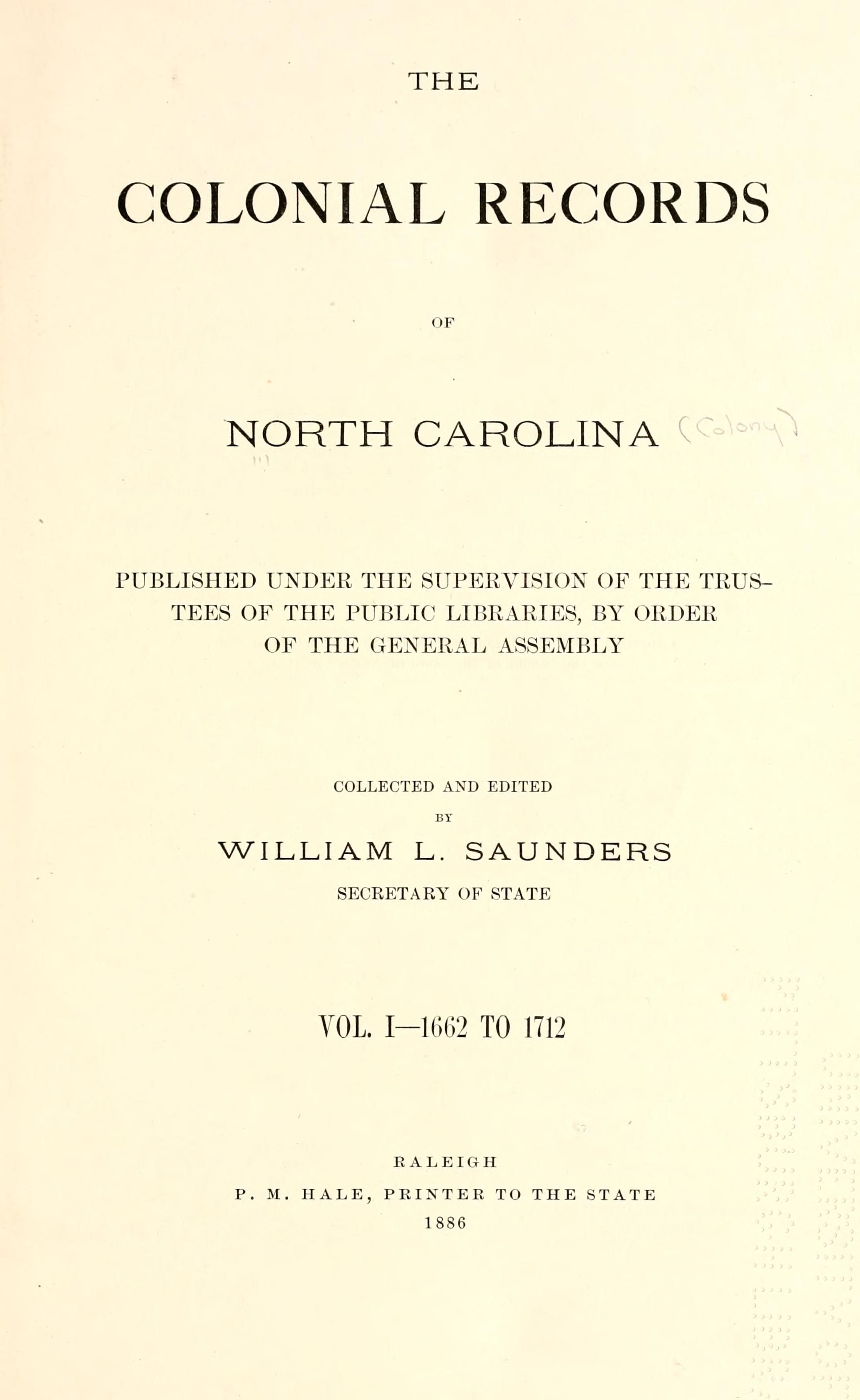 The Colonial Records Of North Carolina North Carolina