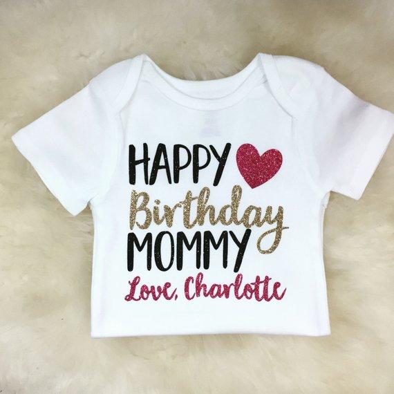 Happy Birthday Mommy Shirt Daddy Gift For Mom Present