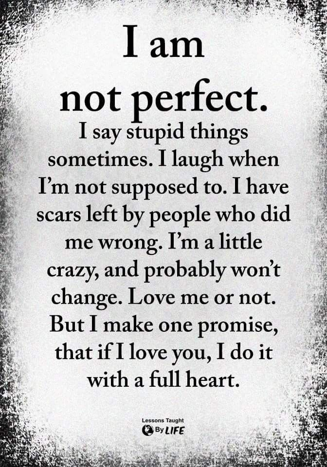 That's right! Nobody is perfect....