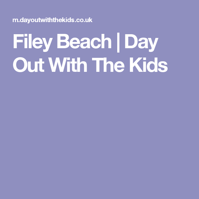 Filey Beach | Day Out With The Kids