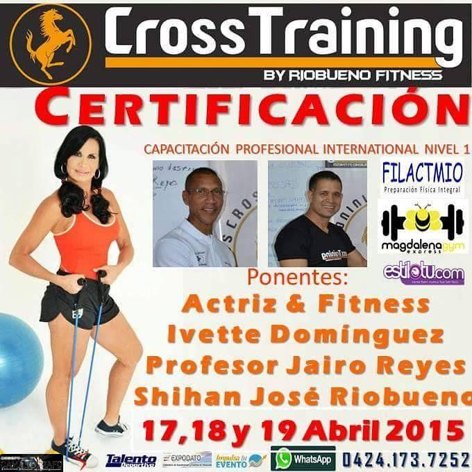 @RIOBUENOFITNESS CROSS TRAINING RF Certificación internacional Nivel 1 Un viaje al conocimiento teórico práctico de efectivas  y comprobadas técnicas de entrenamiento 17 al 19 de abril del 2015 * Riobuenofitness, Av. Bolívar, #Charallave * E-mail: riobuenofitness@hotmail.com * Instragram: @RIOBUENOFITNESS * Twitter: @Riobuenogym * Facebook: José Riobueno  #fitness