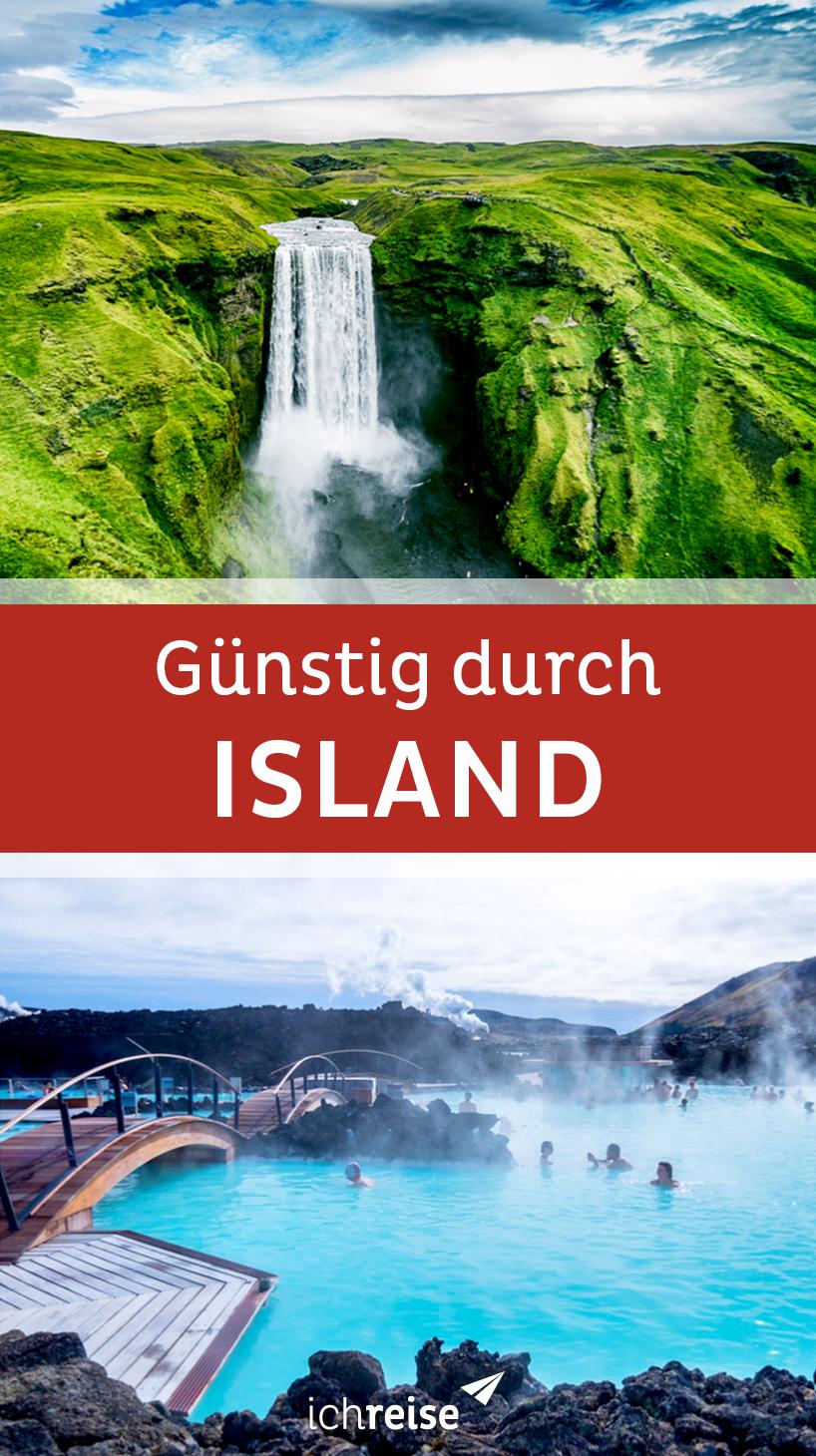 So kannst du auch mit einem kleinen Budget nach Island reisen - ichreise #wanderlust
