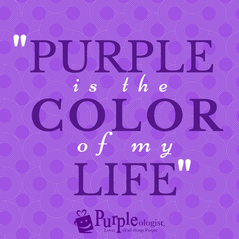 Purple is the color of my life!...... [March