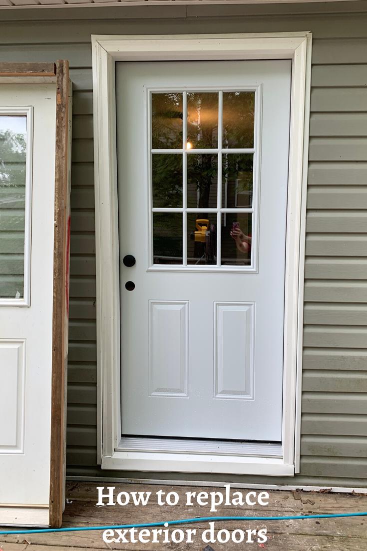 How To Replace Exterior Doors In 2020 Replace Exterior Door Exterior House Doors Installing Exterior Door