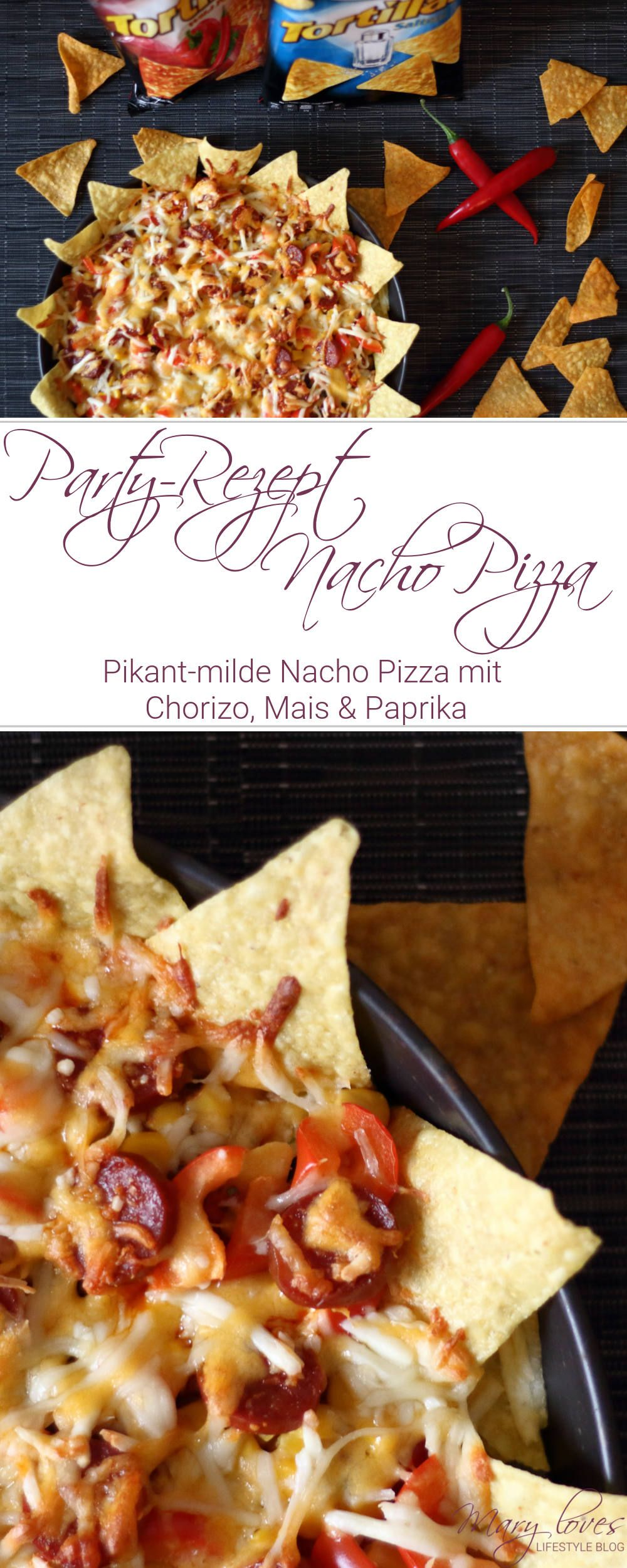 [Anzeige] Chio Tortiallas Rezepte - Pikant-milde Nacho Pizza mit Chio Tortillas - Tortilla Pizza mit Chorizo, Mais & Paprika #nachopizza #nachorezept #partyrezept