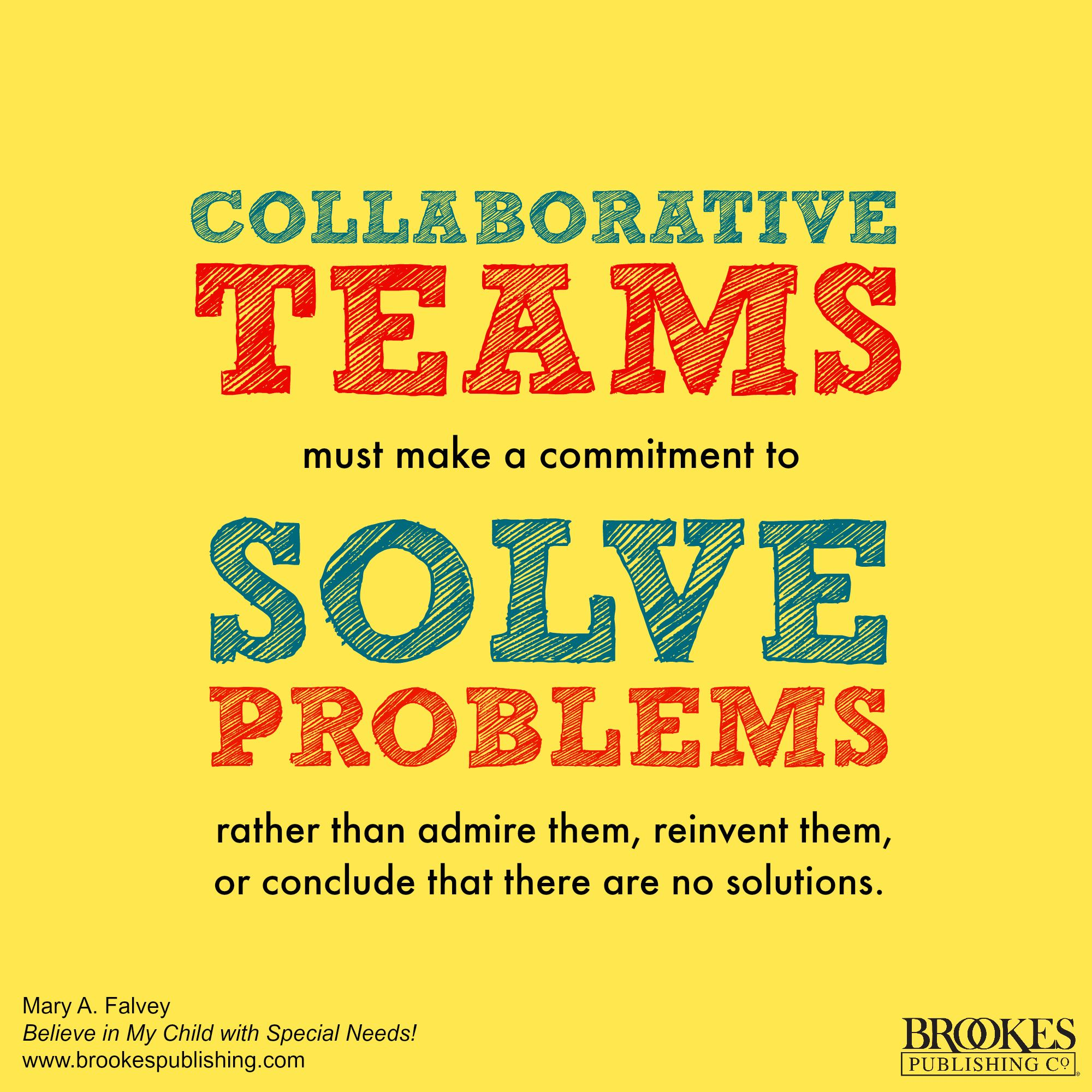 Collaborative Teaching Quotes ~ Collaborative teams solve problems leadership