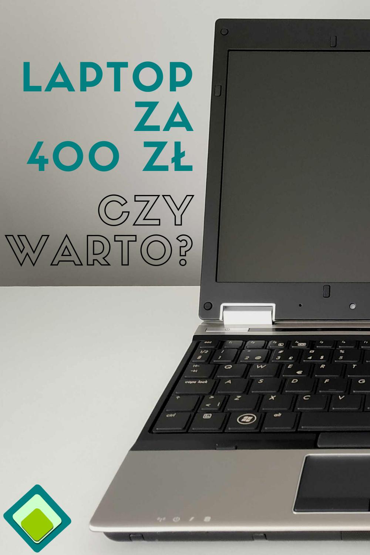 Czy Warto Kupic Poleasingowego Laptopa Za 400 Zl Laptop Electronic Products Computer
