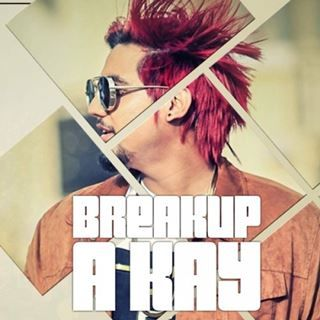 Breakup Lyrics A Kay