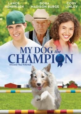 My Dog The Champion Movie On Dvd Family Movies Even More Family