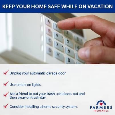 Here Are Some Quick Tips To Help Keep Your Home Safe While You Re