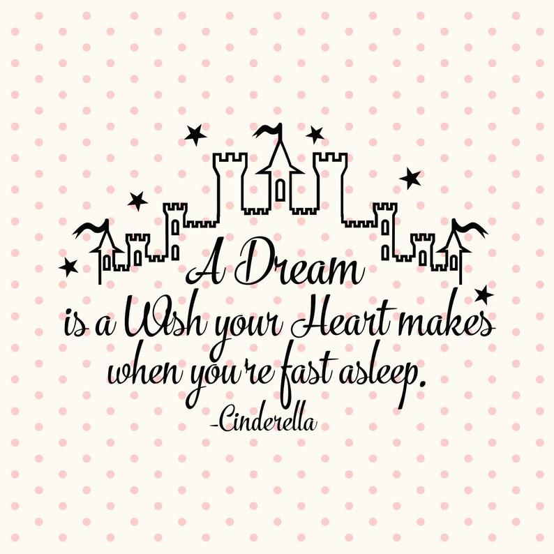 A Dream Is A Wish Your Heart Makes Svg Files For Cricut