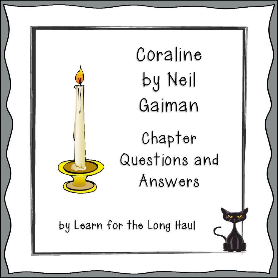 Coraline Chapter Questions | Literacy | Coraline book
