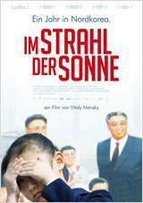 "Neu im Kino: ""Im Strahl der Sonne"". Entlarvende Dokumentation aus Nordkorea"