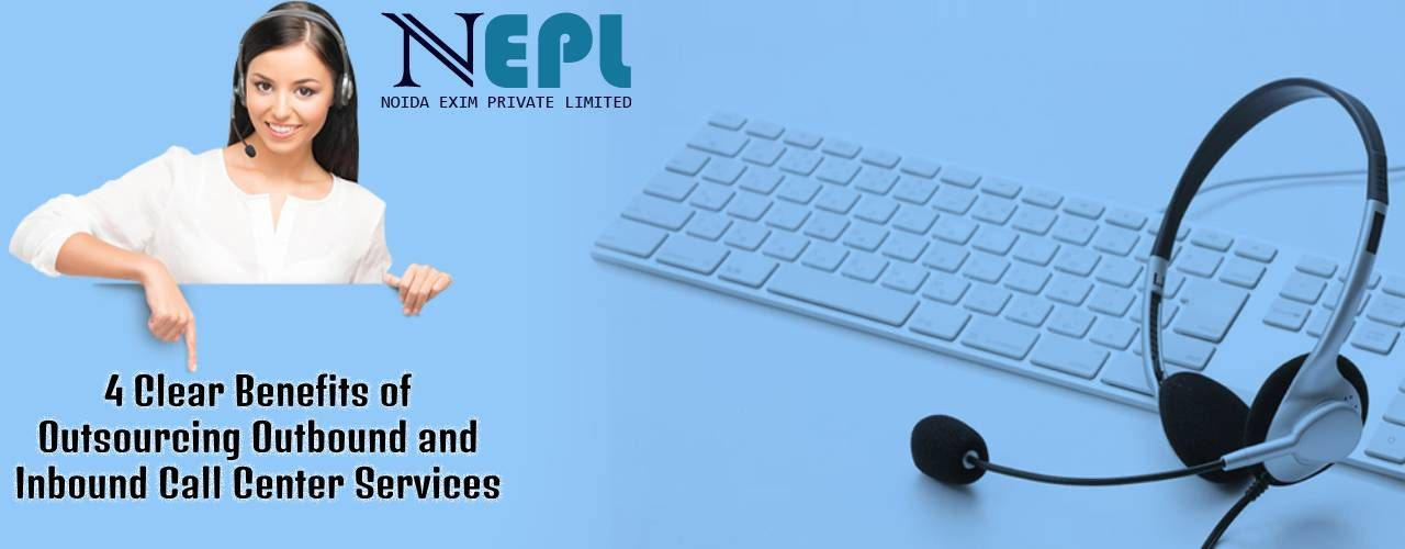 Outsourcing Outbound and Inbound Call Center Services
