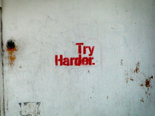 graffiti, quotes, Try Harder