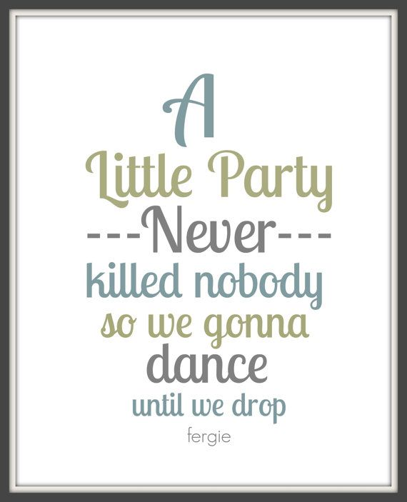 Fergie A Little Party Never Killed Nobody Great Gatsby 8x10
