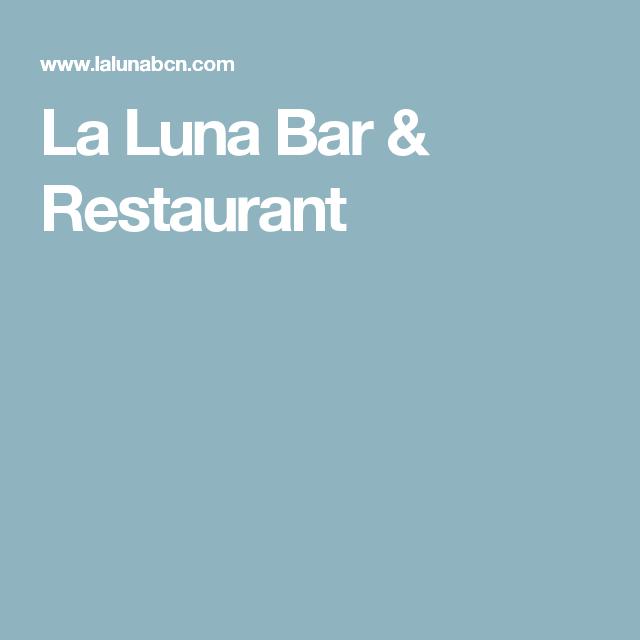 La Luna Bar Restaurant